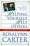 img - for Helping Yourself Help Others: A Book for Caregivers book / textbook / text book