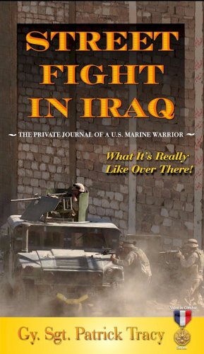 Image of Street Fight in Iraq: What It's Really Like Over There (Valor in Combat Series)