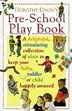 Dorothy Einon's Pre-school Play Book Dorothy Einon