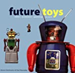 Future Toys (Antique Collectors Club)