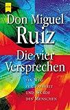 Die vier Versprechen. Ein Weg zur Freiheit und Würde des Menschen. (3453864581) by Ruiz, Miguel