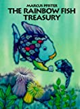 The Rainbow Fish Treasury Marcus Pfister