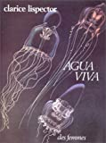 Agua viva (French Edition) (2721001930) by Lispector, Clarice