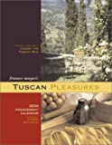 Tuscan Pleasures 2004 Engagement Calendar