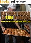 Baking Artisan Bread in Five Minutes:...