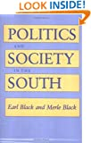 Politics and Society in the South