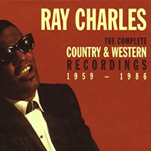 Ray Charles: The Complete Country & Western Recordings 1959-1986