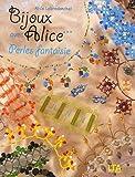 echange, troc Alice Lebredonchel - Bijoux avec Alice : Tome 3, Perles fantaisie