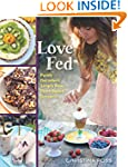 Love Fed: Purely Decadent, Simply Raw...