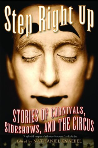 Image for Step Right Up: Stories of Carnivals, Sideshows, and the Circus