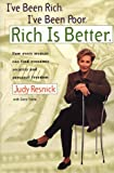 I've Been Rich, I've Been Poor, Rich is Better (1582380236) by Resnick, Judy