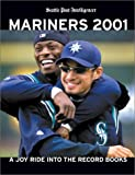 Image of Mariners 2001: A Joy Ride into the Record Books