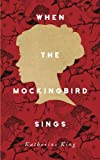 img - for When the Mockingbird Sings book / textbook / text book