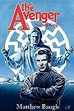 Matthew Baugh The Avenger: The Sun King Novel