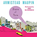 Sure of You: Tales of the City, Book 6 (       UNABRIDGED) by Armistead Maupin Narrated by Eric McCormack