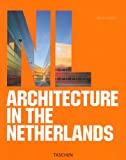 Architecture in the Netherlands (382283971X) by Philip Jodidio