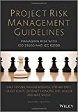 img - for Project Risk Management Guidelines: Managing Risk with ISO 31000 and IEC 62198 by Cooper, Dale, Bosnich, Pauline, Grey, Stephen, Purdy, Grant, (2014) Paperback book / textbook / text book