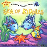 Sea of Riddles: Rainbow Fish & Friends (Rainbow Fish & Friends (Paperback))