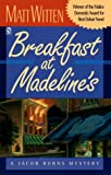 img - for Breakfast at Madeline's: A Jacob Burns Mystery (Jacob Burns Mystery Series) book / textbook / text book