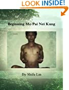 Beginning Mo Pai Nei Kung (Expanded Edition)