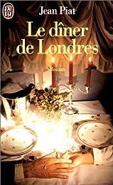 Le  dîner de Londres