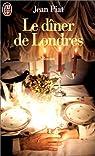 Le dîner de Londres par Piat