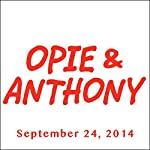 Opie & Anthony, Tom Sizemore, September 24, 2014 | Opie & Anthony