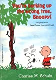echange, troc Charles Schulz - You're Barking Up the Wrong Tree Snoopy