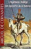 L'Ing�nieux Hidalgo Don Quichotte de la Manche (Int�grale Tome 1 et 2)
