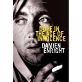Dope in the Age of Innocenceby Damien Enright