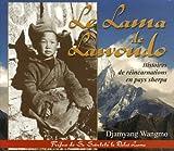 echange, troc Djamyang Wangmo - Le Lama de Lawoudo : Histoires de rÿ©incarnations en pays sherpa