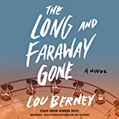 The Long and Faraway Gone | [Lou Berney]