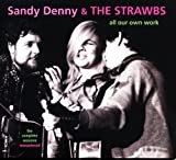 Sandy Denny and The Strawbs All Our Own Work - The Complete Sessions