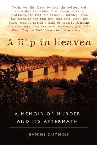 A Rip in Heaven: A Memoir of Murder And Its Aftermath, Jeanine Cummins