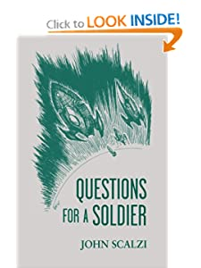 Questions for a Soldier  - John Scalzi