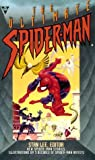 The Ultimate Spider-Man (0425170004) by Lee, Stan