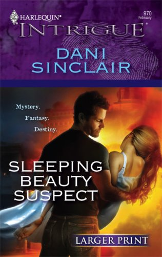 Sleeping Beauty Suspect (Larger Print Intrigue), DANI SINCLAIR