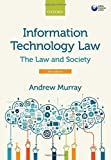 Information Technology Law: The Law and Society, 3rd Ed.