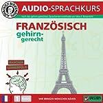 Französisch gehirn-gerecht: 1. Basis (Birkenbihl Sprachen) | Vera F. Birkenbihl