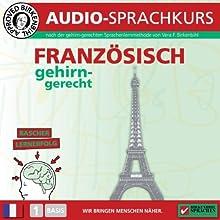 Französisch gehirn-gerecht: 1. Basis (Birkenbihl Sprachen) Hörbuch von Vera F. Birkenbihl Gesprochen von:  div.
