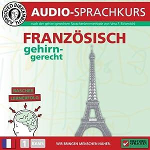 Französisch gehirn-gerecht: 1. Basis (Birkenbihl Sprachen) Audiobook