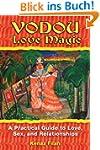 Vodou Love Magic: A Practical Guide t...