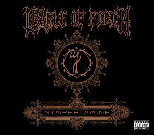 Nymphetamine by CRADLE OF FILTH (2005-05-03)