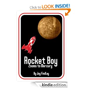 Rocket Boy Zooms to Mercury (Rocket Boy Adventure Series)