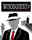 img - for Whodunnit?: Tales of Mystery & Mayhem (PWSA Anthology Book 2) book / textbook / text book