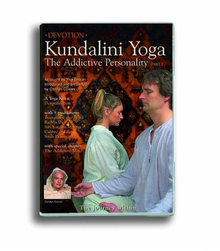 Kundalini Yoga for the Addictive Personality Part 1