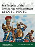 Sea Peoples of the Bronze Age Mediterranean c.1400 BC-1000 BC (Elite)