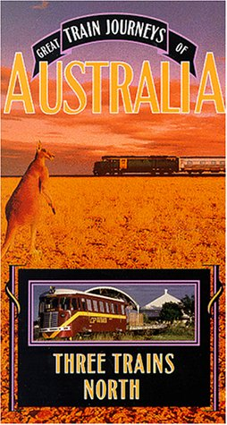 Great Train Journeys of Australia: Three Trains [VHS]