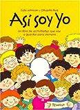 Asi Soy Yo/ All About Me: Un Libro De Actividades Que Voy a Guardar Para Siempre (Spanish Edition)