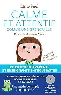 Eline Snel (Auteur), Marc Boutavant (Illustrations), Jacques Van Rillaer (Traduction)1424 jours dans le top 100(290)Acheter neuf : EUR 24,8030 neuf & d'occasionà partir deEUR 18,90